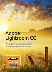 Henrys Learning Lab Online Powered By KelbyOne - Adobe Lightroom CC